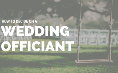 How to decide on a Wedding Officiant