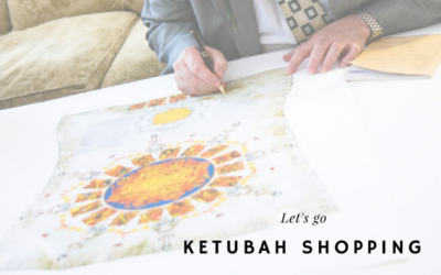 Let's go Ketubah Shopping