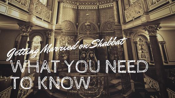 Getting married on shabbat