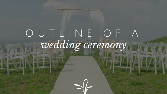 outline of a wedding ceremony